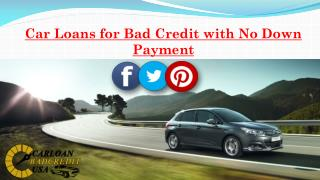 Bad Credit Car Loans with No Down Payment | No Down Payment Auto Loans