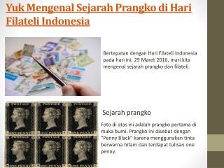 Yuk Mengenal Sejarah Prangko di Hari Filateli Indonesia