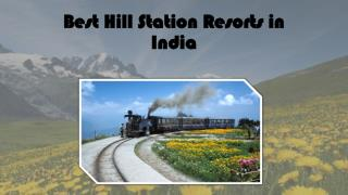 Best Hill Station Resorts in India