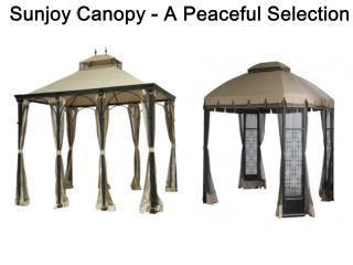Sunjoy Canopy - A Peaceful Selection