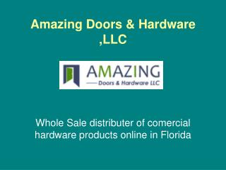 Buy commercial Door Locks From Amazing Door In Florida