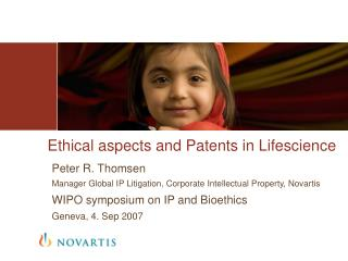 Ethical aspects and Patents in Lifescience