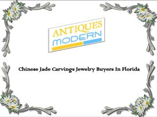 Chinese Jade Carvings Jewelry Buyers In Florida