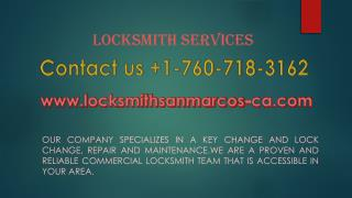 Emergency locksmith servcies Call at 760-718-3162