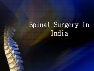 Spine Surgery Cost In Delhi