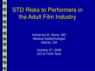 STD Risks to Performers in the Adult Film Industry