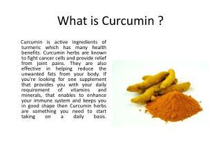 Several Health Benefits of Curcumin Herbs