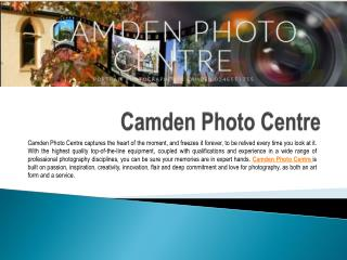 Professional Photography services with Camden Photo Centre