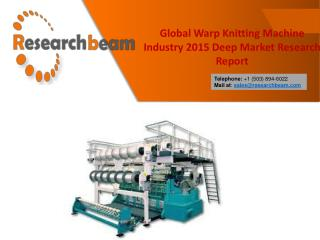 Global Warp Knitting Machine Industry 2015 Market Research Report