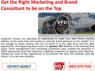 Get the Right Marketing and Brand Consultant to be on the Top