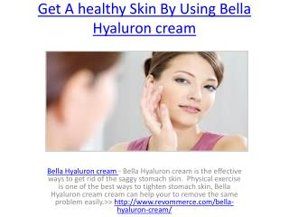 Remove Dead Cells From Your Skin With Bella Hyaluron cream