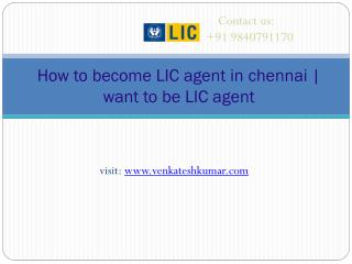 How to become LIC agent in chennai | want to be LIC agent