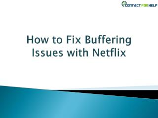 How to Fix Buffering Issues with Netflix