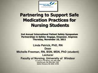 Partnering to Support Safe Medication Practices for  Nursing Students    2nd Annual International Patient Safety Symposi