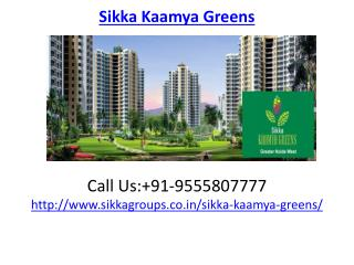 Sikka Kaamya Greens luxurious Aparments