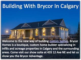 Building With Brycor In Calgary