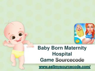 Baby Born Maternity Hospital Game Sourcecode