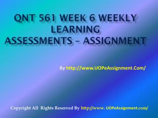 QNT 561 Week 6 Weekly Learning