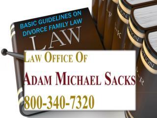 Adam Michael Sacks   Basic Guidelines on Divorce Family Law