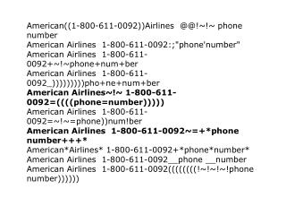 American #@#@#airlines 1-800-611-0092 phone number !#@%$#$$%#reservations
