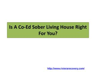 Is A Co-Ed Sober Living House Right For You?