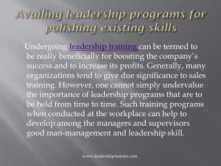 Availing leadership programs for polishing existing skills