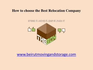How to choose the Best Relocation Company in Beirut, Lebanon