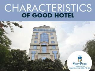 Characteristics of good hotel