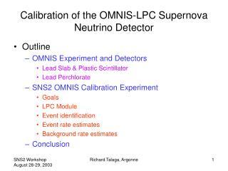 Calibration of the OMNIS-LPC Supernova Neutrino Detector
