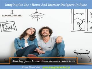 Imagination Inc : Home and Interior Designers in Pune