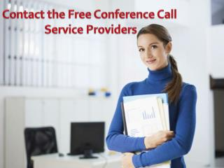 Contact the Free Conference Call Service Providers
