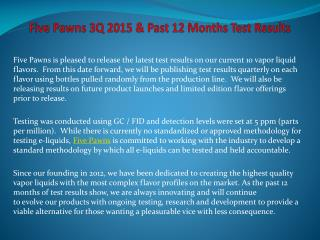 Five Pawns 3Q 2015 & Past 12 Months Test Results