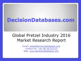 Global Pretzel Market Forecasts to 2021