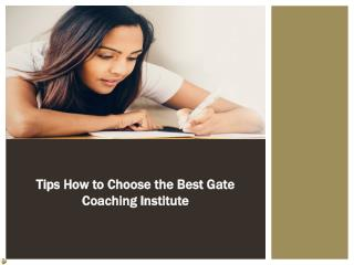 How To Choose The Best GATE Coaching Institute