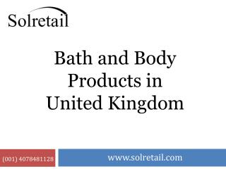 Bath and Body Products in United Kingdom