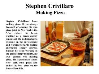Stephen Crivillaro Making Pizza