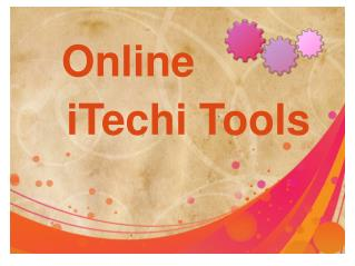 Accurate And Easy Online Free iTechi Tools
