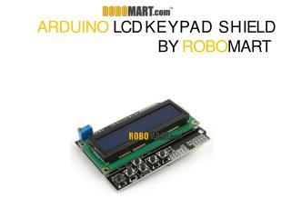 Arduino LCD Keypad Shield - Robomart