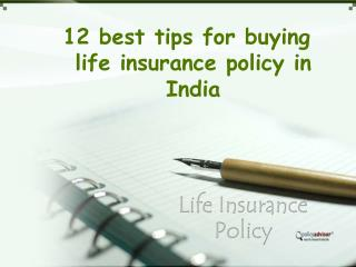 12 best tips for buying life insurance policy
