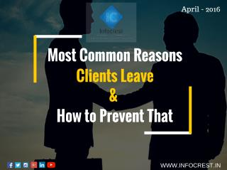 Most Common Reasons Clients Leave & How to Prevent That