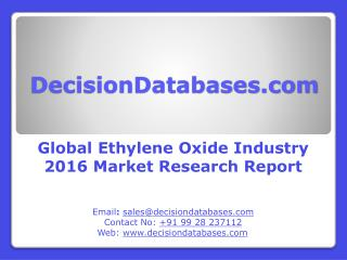 Global Ethylene Oxide Industry Analysis and Revenue Forecast 2016