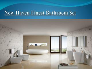New Haven Finest Bathroom Set