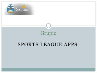 Sports league apps are as much popular with business owners