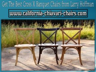 Get The Best Cross X Banquet Chairs from Larry Hoffman