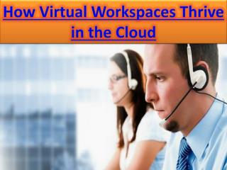 How Virtual Workspaces Thrive in the Cloud | ikeva