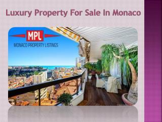 Best Properties For Sale Around Monaco