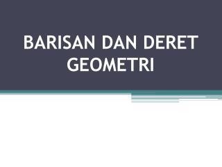 barisan dan geometri