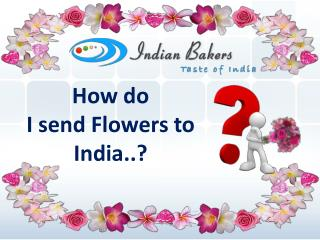 Online Flower Delivery/Send Flowers to India