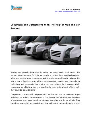 Collections and Distributions With The Help of Man and Van Services