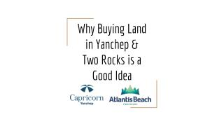 Why Buying Land in Yanchep & Two Rocks is a Good Idea - Acumends